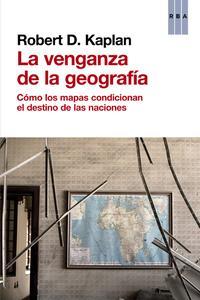 la-venganza-de-la-geografia_robert-d.-kaplan_libro-ONFI614